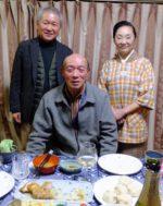 飯塚雅幸&藤間知枝の恩師「高橋房雄」氏、高校の同級生「芳賀清壽」氏が我家に来ました。